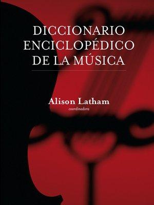 cover image of Diccionario enciclopédico de la música