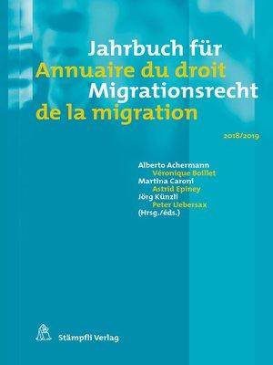 cover image of Jahrbuch für Migrationsrecht 2018/2019 Annuaire du droit de la migration 2018/2019