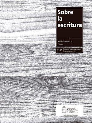 cover image of Sobre la escritura