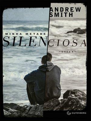 cover image of Minha metade silenciosa