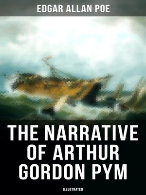 cover image of The Narrative of Arthur Gordon Pym (Illustrated)