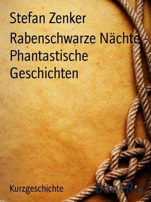 cover image of Rabenschwarze Nächte--Phantastische Geschichten