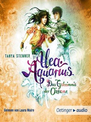 cover image of Alea Aquarius. Das Geheimnis der Ozeane. TEIL 2