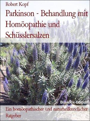 cover image of Parkinson--Behandlung mit Homöopathie und Schüsslersalzen