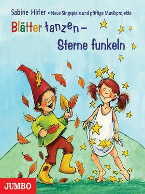 cover image of Blätter tanzen--Sterne funkeln