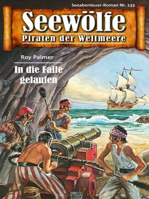 cover image of Seewölfe--Piraten der Weltmeere 133