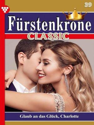cover image of Fürstenkrone Classic 39 – Adelsroman