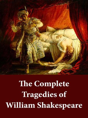 cover image of The Complete Tragedies of William Shakespeare