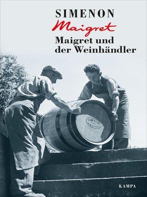 cover image of Maigret und der Weinhändler