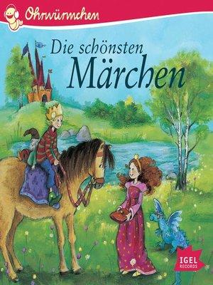 cover image of Ohrwürmchen. Die schönsten Märchen