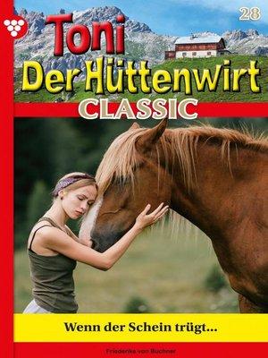 cover image of Toni der Hüttenwirt Classic 28 – Heimatroman