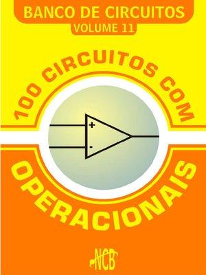 cover image of 100 Circuitos com Operacionais