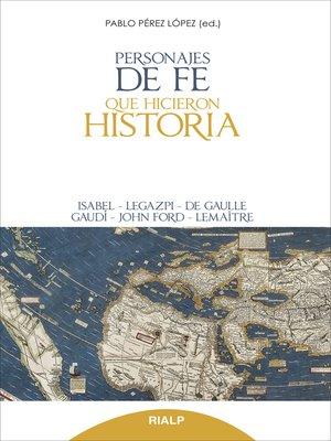 cover image of Personajes de fe que hicieron historia