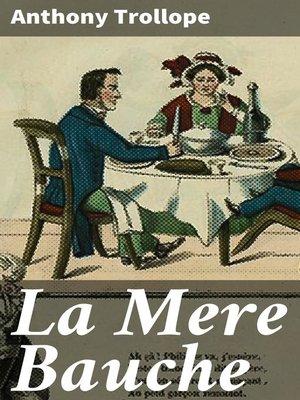 cover image of La Mere Bauche