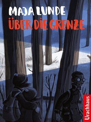 cover image of Über die Grenze