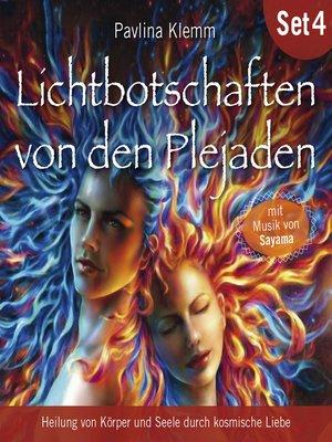 cover image of Lichtbotschaften von den Plejaden (Übungs-Set 4)
