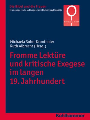 cover image of Fromme Lektüre und kritische Exegese im langen 19. Jahrhundert