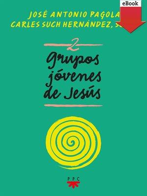 cover image of Grupos Jóvenes de Jesús 2