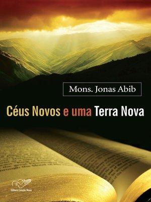 cover image of Céus Novos E Uma Terra Nova