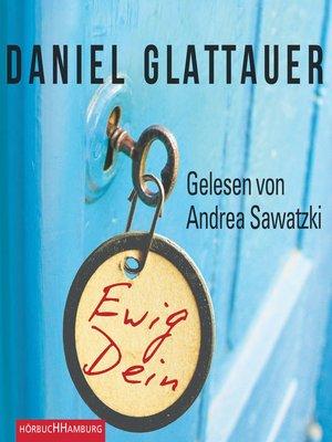 cover image of Ewig Dein