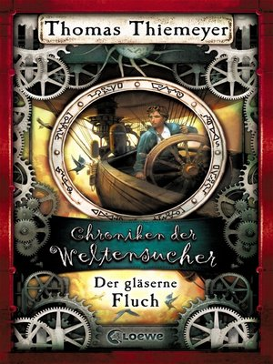 cover image of Chroniken der Weltensucher 3--Der gläserne Fluch