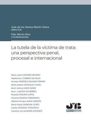 cover image of La tutela de la víctima de trata