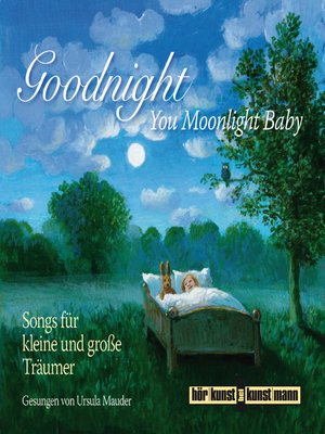 cover image of Goodnight, You Moonlight Baby