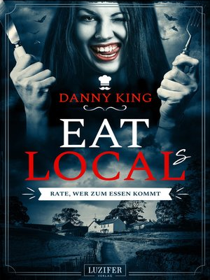 cover image of EAT LOCAL(s)--Rate, wer zum Essen kommt