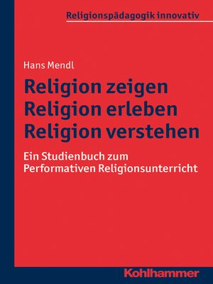 cover image of Religion zeigen--Religion erleben--Religion verstehen