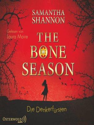 cover image of The Bone Season--Die Denkerfürsten
