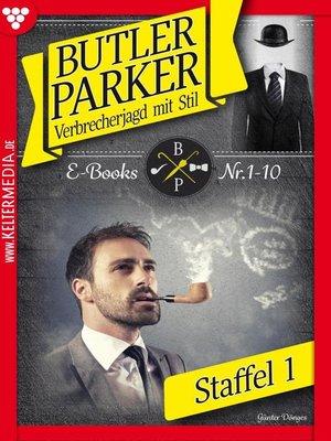 cover image of Butler Parker Staffel 1 – Kriminalroman