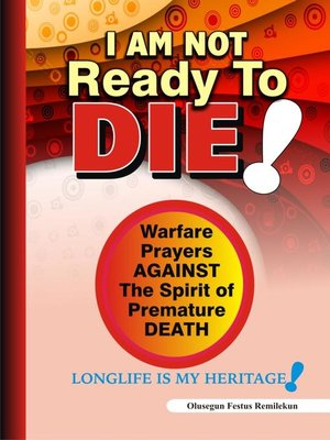 cover image of I Am Not Ready to Die