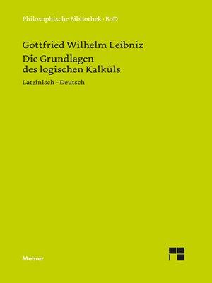 cover image of Die Grundlagen des logischen Kalküls