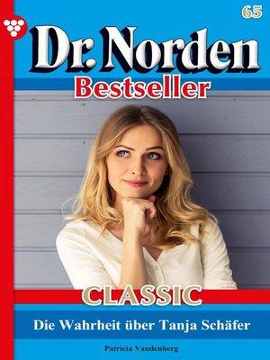 cover image of Dr. Norden Bestseller Classic 65 – Arztroman