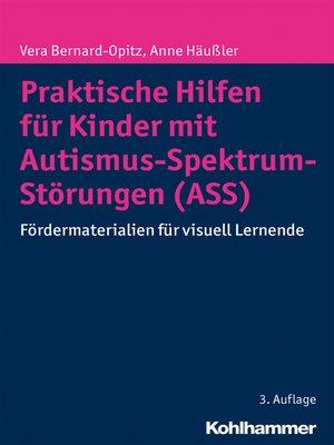 cover image of Praktische Hilfen für Kinder mit Autismus-Spektrum-Störungen (ASS)