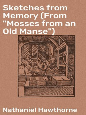 """cover image of Sketches from Memory (From """"Mosses from an Old Manse"""")"""