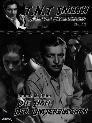 cover image of DIE INSEL DER UNSTERBLICHEN