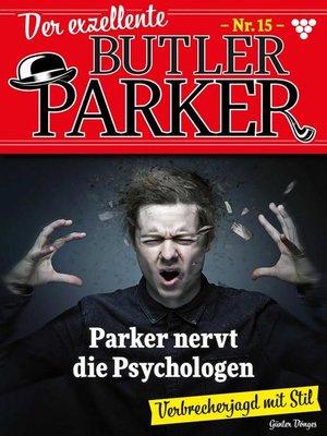 cover image of Der exzellente Butler Parker 15 – Kriminalroman