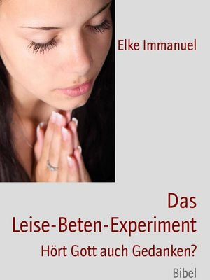 cover image of Das Leise-Beten-Experiment