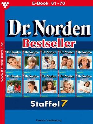 cover image of Dr. Norden Bestseller Staffel 7 – Arztroman