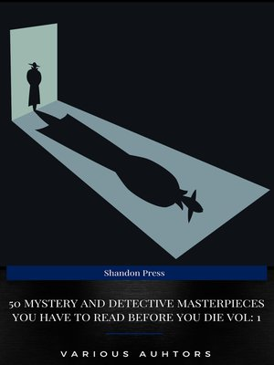 cover image of 50 Mystery and Detective masterpieces you have to read before you die vol