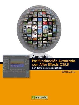 cover image of Aprender Postproducción Avanzada con After Effects con 100 ejercicios prácticos
