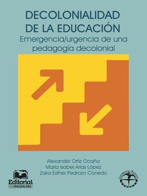cover image of Decolonialidad de la educación