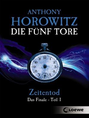 cover image of Die fünf Tore 5--Zeitentod