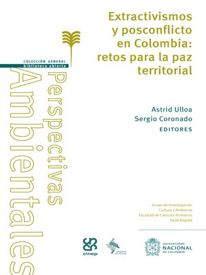 cover image of Extractivismos y posconflicto en Colombia