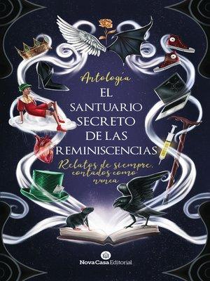 cover image of El santuario secreto de las reminiscencias