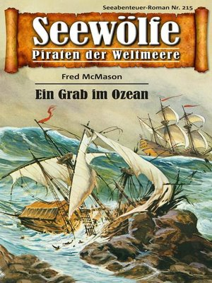 cover image of Seewölfe--Piraten der Weltmeere 215