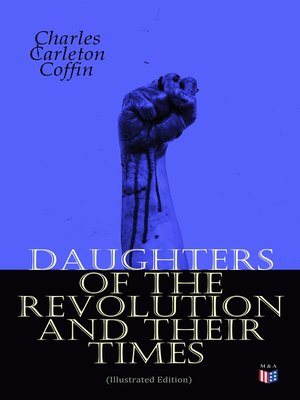 cover image of Daughters of the Revolution and Their Times (Illustrated Edition)