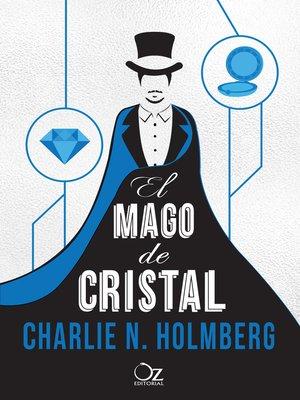 cover image of El mago de cristal