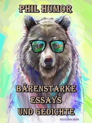 cover image of Bärenstarke Essays und Gedichte